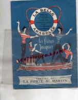 75 - THEATRE LA PORTE SAINT MARTIN- LA BELLE ARABELLE- FRANCIS BLANCHE- MARC CAB- 1956-1957- MAX REGNIER- FRERES JACQUES - Programs