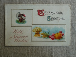 Thanhsgiving Greetings With Sincere Wishes Embossed Tukey And Vegetables Hackettstown 1911. Voir Photos. - Thanksgiving