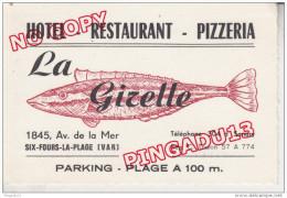 Au Plus Rapide Hôtel Restaurant Pizzeria La Girelle Six Fours La Plage Années 50 Excellent état Tél 304 à Sanary - Cartes De Visite