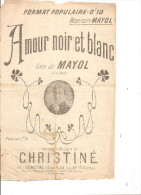 Amour Noir Et Blanc. Mayol. - Partitions Musicales Anciennes