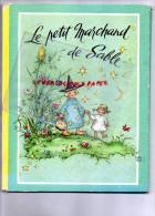 ENFANTINA- CONTE- LE PETIT MARCHAND DE SABLE- IMPRIMERIE OBERTHUR-RENE TOURET IMPRIMEUR - Books, Magazines, Comics