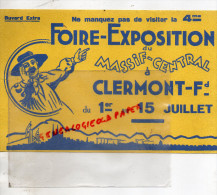 63 - CLERMONT FERRAND - BUVARD 4EME FOIRE EXPOSITION DU MASSIF CENTRAL DU 1ER AU 15 JUILLET - - Buvards, Protège-cahiers Illustrés