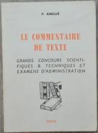 Le Commentaire De Texte - Épreuve De Français (F. Angué, Bordas, 1968) - Livres, BD, Revues
