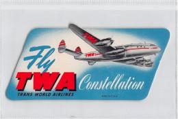 "02977 ""FLY TWA TRANSPORT WORLD AIRLINES - AEREO LOCKHEED L-049 CONSTELLATION""  ETIC. ORIG. - LUGGAGE LABEL - Adesivi"