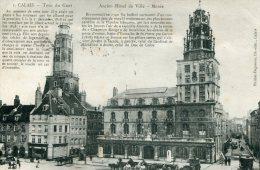FRANCE -  CALAIS  - Tour Du Guet & Ancien Hotel De Ville - Musee - Calais