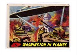 1962 TOPPS USA BUBBLES INC ORIGINAL MARS ATTACKS CARD # 5 WASHINGTON IN FLAMES - Chromo