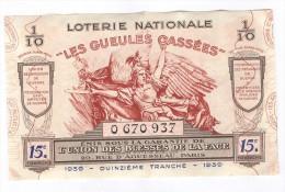 Billet Loterie Nationale -1939 - Les Gueules Cassées - 15ème Tranche - Billets De Loterie