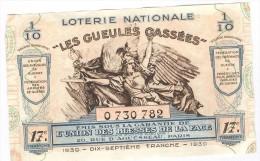 Billet Loterie Nationale -1939 - Les Gueules Cassées - 17ème Tranche - Billets De Loterie