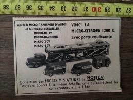PUB PUBLICITE NOREV MICRO MINIATURES TRANSPORT CITROEN 1200 K VERSAILLES DS 19 - Vecchi Documenti