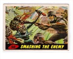 1962 TOPPS USA BUBBLES INC. ORIGINAL MARS ATTACKS CARD # 50 SMASHING THE ENEMY - Kaufmanns- Und Zigarettenbilder