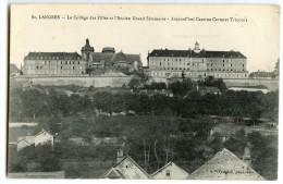LANGRES - Le Collège Des Filles Et L'Ancien Grand Séminaire (Caserne Carteret Trécourt) - CPA Non écrite - 2 Scans - Langres