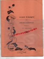 87 - CHATEAUPONSAC - CAHIER ECOLE PUBLIQUE DIRIGEE PAR MME DELAGE-1935- LUCIE ARDELLIER- H. ADAM POITIERS - Unclassified