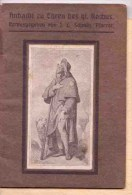 Saint Roch  Andacht Zu Ehren Des Hl. ROCHUS 1912 Aachen - Christianisme