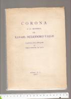 EMILIA ROMERO DE VALLE CORONA A LA MEMORIA DE RAFAEL HELIODORO VALLE MEXICO D.F. 1963 - Culture