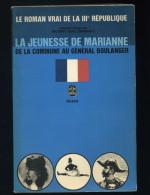 La Jeunesse De Marianne De La Commune Au Général Boulanger ( 1966 ) - Politique