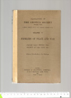 THE GROTIUS SOCIETY 1932 VOLUME 17 PROBLEMS OF PEACE AND WAR  SWEET MAXWELL - Livres, BD, Revues