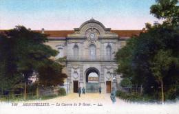 Cpa Chromo MONTPELLIER, La Caserne Du 2ème Génie, Poilus à L´entrée  (51.14) - Casernes