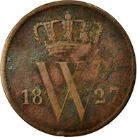 Monnaie, Pays-Bas, William I, Cent, 1827, TB, Cuivre, KM:47 - [ 3] 1815-… : Regno Dei Paesi Bassi