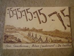 """[ CANON ] 75. 75. 75. 75. Leur Cauchemar, Rêve (rudement """" De Taille """") !! Illustr. HV. - Guerre 1914-18"""