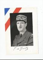 IMAGE AVEC FAC SIMILE DU GENERAL DE GAULLE - Documentos Históricos