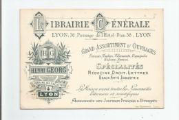 LYON CARTE DE VISITE ANCIENNE DE LA LIBRAIRIE GENERALE HENRI GEORG 36 PASSAGE DE L´HOTEL DIEU - Visiting Cards