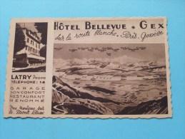 Hotel BELLEVUE * GEX Sur La Route Blanche Paris - Genève ( LATRY ) Anno 19?? ( Voir/zie Foto Voor Details ) !! - Hotels & Restaurants