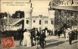 13  MARSEILLE AMERICAN PARK  Le Chateau Des Soupirs - Marseille
