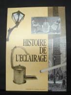 Liv. 21. Histoire De L'éclairage. 38 Pages - Bricolage / Technique