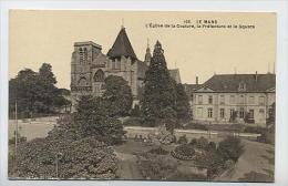 LE MANS : église De La Couture, La Préfecture Et Le Square - 166 Dolbeau - Le Mans