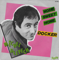 Michel Delpech 45t. SP *docker* - Other - French Music