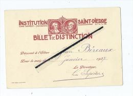 Institution Saint Pierre  Rue Denfert - Rochereau -  Lille  - Billet De Distinction-Élève Jean Béreaux -1937 Ecole-Lycée - Vecchi Documenti