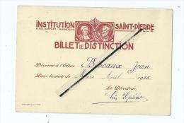 Institution Saint Pierre  Rue Denfert - Rochereau -  Lille  - Billet De Distinction-Élève Jean Béreaux -1935 Ecole-Lycée - Old Paper