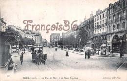 (31) Toulouse - La Rue De Metz Et La Place Esquirol - Tram Tramway - 2 SCANS - Toulouse