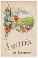 Carte Fantaisie Illustrée - Amitiés De Besançon - Circulé Sans Date, Sous Enveloppe - Besancon