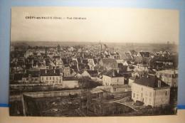 CREPY-en-VALOIS  --- Vue  Générale N°3 - Crepy En Valois