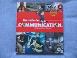 Livre La Poste UN SIECLE DE COMMUNICATION 26.5 X 24 Cm 557 Grammes 66 Pages (timbres Non Fournis) Médias Télé Cinéma - Audio-video
