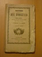 Ancien livre - Arago et Gouin - Histoire du Duc d'Orl�ans - 1842