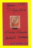 II REPUBLICA AÑO 1932 - NICOLAS SALMERON - 1931-50 Nuevos & Fijasellos