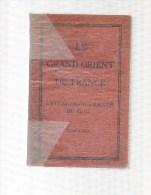 Le Grand Orient De France.Liste Des Francs-Maçons Du G.¨.O.¨. 2 Tomes.533 & 484 Pages.1936. - Geheimleer