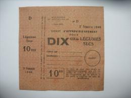 Rationnement Ticket D'approvisionnement Pour 10 Kgs De Legumes Secs - Historische Dokumente
