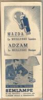 """-** MAZDA  -  **-  """"""""La  MEILLEURE  Lumière """""""" - ADZAM - La MEILLEURE Musique"""""""" - Electricité & Gaz"""