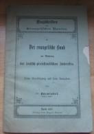Flugschriften Des Evangelischen Bundes 3 Fascicules   N°1, N°2, N°4 Allemand Gothique  Voir Détails - Christianisme