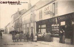 FRENEUSE LA GRANDE RUE ET MAISON MARY DEVANTURE EPICERIE MERCERIE A. MARY CHARCUTERIE 78 - Freneuse