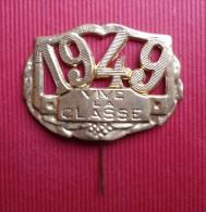--VIVE LA CLASSE 1949 - INSIGNE DOREE -- - Other