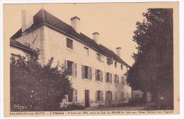 Salornay Sur Guye - L'Hôpital - Fondé En 1909, Avec Le Don De 300000 Fr Fait Par Mme Defond Née Sigaud - 1946 - Other Municipalities