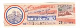 Billet Loterie Nationale - Pour Les Yeux Qui S'éteignent - 28ème Tranche 1952 - Billets De Loterie