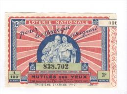 Billet Loterie Nationale - Pour Les Yeux Qui S´éteignent - 3ème Tranche 1940 - Billets De Loterie