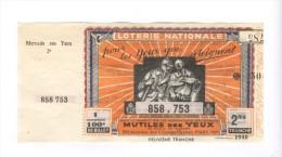 Billet Loterie Nationale - Pour Les Yeux Qui S´éteignent - 2ème Tranche 1940 - Billets De Loterie