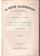 La Petite Illustration N° 882 - 6 Août 1938 -Marcel Bezençon - La Vie âpre Et Aventureuse De Mussolini En Suisse - Books, Magazines, Comics