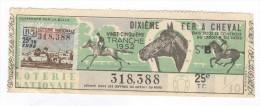 Billet Loterie Nationale - Dixième - Fer à Cheval - 25ème Tranche 1952 - Billets De Loterie